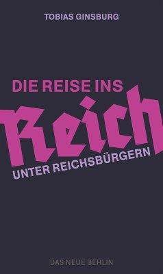 Die Reise ins Reich (eBook, ePUB)
