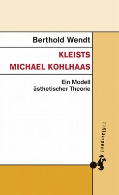 Kleists Michael Kohlhaas (eBook, ePUB) - Wendt, Bertholdt