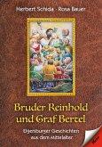 Bruder Reinhold und Graf Bertel (eBook, ePUB)