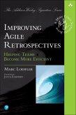 Improving Agile Retrospectives (eBook, PDF)