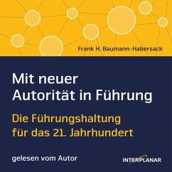 Mit neuer Autorität in Führung (MP3-Download) - Baumann-Habersack, Frank H.