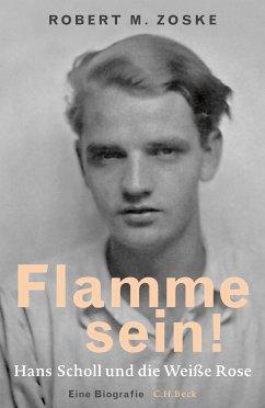 Flamme sein! (eBook, ePUB) - Zoske, Robert M.