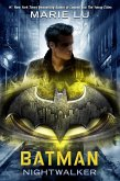 Batman: Nightwalker (eBook, ePUB)