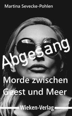 Abgesang (eBook, ePUB) - Sevecke-Pohlen, Martina
