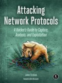 Attacking Network Protocols (eBook, ePUB)