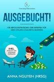 AUSGEBUCHT! Die Erfolgsstrategien der Experten für Dein Online-Coaching Business (eBook, ePUB)