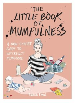 The Little Book of Mumfulness (eBook, ePUB)