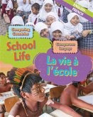 Dual Language Learners: Comparing Countries: School Life (English/French)