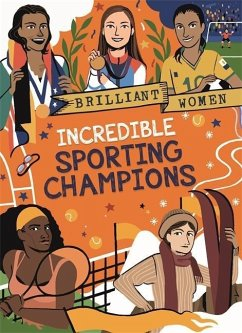 Brilliant Women: Incredible Sporting Champions