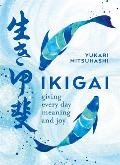 Ikigai: The Japanese Art of a Meaningful Life - Mitsuhashi, Yukari