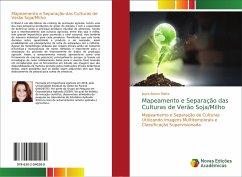 Mapeamento e Separação das Culturas de Verão Soja/Milho
