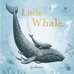 Little Whale - Weaver, Jo