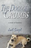 The Dogs Get the Crumbs: A Study in Humility (eBook, ePUB)