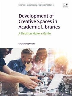 Development of Creative Spaces in Academic Libr...