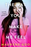 The Way You Make Me Feel (eBook, ePUB)