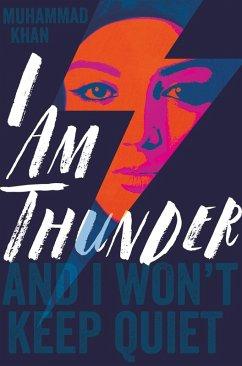 I Am Thunder (eBook, ePUB) - Khan, Muhammad
