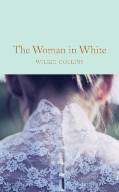 The Woman in White (eBook, ePUB) - Collins, Wilkie