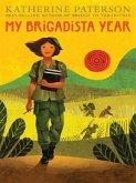 My Brigadista Year (eBook, ePUB)