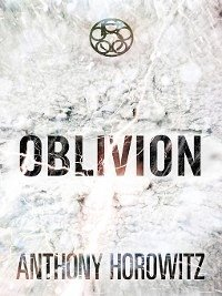The Power of Five: Oblivion (eBook, ePUB) - Horowitz, Anthony