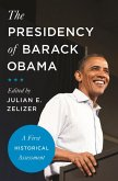 The Presidency of Barack Obama (eBook, ePUB)