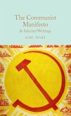 The Communist Manifesto & Selected Writings (eBook, ePUB)