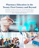 Pharmacy Education in the Twenty First Century and Beyond (eBook, ePUB)