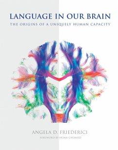 Language in Our Brain (eBook, ePUB) - Friederici, Angela D.