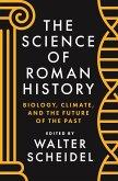 The Science of Roman History (eBook, ePUB)