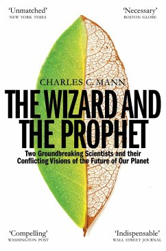 The Wizard and the Prophet (eBook, ePUB) - Mann, Charles C.