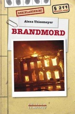 Brandmord - Thiesmeyer, Alexa