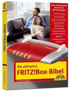 Die ultimative FRITZ!Box Bibel - Das Praxisbuch - mit vielen Insider Tipps und Tricks - komplett in Farbe - Gieseke, Wolfram