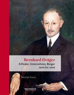 Bernhard Dräger (eBook, ePUB) - Kamp, Michael