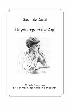 Magie liegt in der Luft (eBook, ePUB)