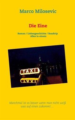 Die Eine (eBook, ePUB) - Milosevic, Marco