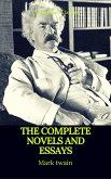 Mark Twain: The Complete Novels and Essays (Best Navigation, Active TOC)(Prometheus Classics) (eBook, ePUB)
