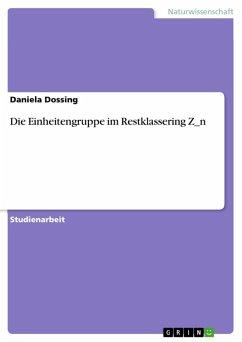 Die Einheitengruppe im Restklassering Z_n (eBook, ePUB)