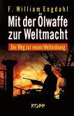 Mit der Ölwaffe zur Weltmacht (eBook, ePUB)