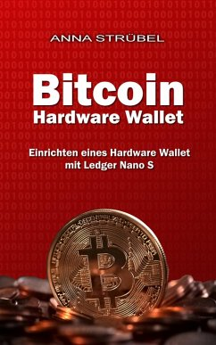 Bitcoin Hardware Wallet (eBook, ePUB) - Strübel, Anna