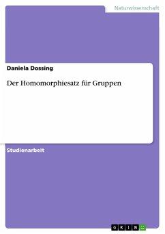 Der Homomorphiesatz für Gruppen (eBook, ePUB)