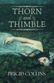Thorn and Thimble (eBook, ePUB)