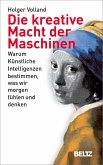 Die kreative Macht der Maschinen (eBook, ePUB)