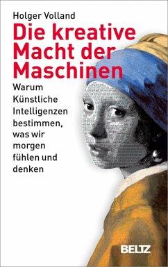 Die kreative Macht der Maschinen (eBook, ePUB) - Volland, Holger