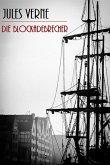 Die Blockadebrecher (Illustriert) (eBook, ePUB)