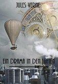 Ein Drama in den Lüften (eBook, ePUB)