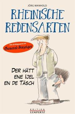 Rheinische Redensarten - Manhold, Jörg