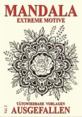 Mandala Vol. 3 - Extreme Motive