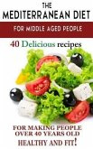 Mediterranean diet for middle aged people (eBook, ePUB)
