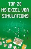 Top 20 MS Excel VBA Simulations!: (eBook, ePUB)