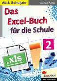 Das Excel-Buch für die Schule / Band 2