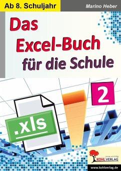 Das Excel-Buch für die Schule / Band 2 - Heber, Marino